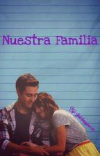 Nuestra Familia | JORTINI | Terminada  by JustImagine07