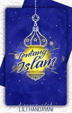 Tentang Islam by LiHan1105