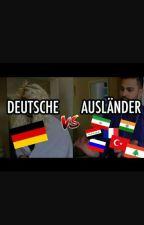 Deutsche VS. Ausländer   by OEzleem02