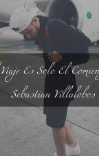 ✈El Viaje Es Solo El Comienzo✈❤Sebastian Villalobos❤ by Melanie_ayelen14