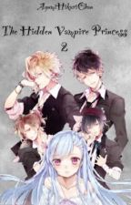 Diabolik lovers: The Hidden Vampire Princess 2 by AyumiHikariChan