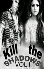 Kill the shadows (H.S.fanfic) by CosmyStyles69