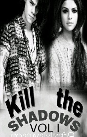 Kill the shadows (H.S.fanfic)