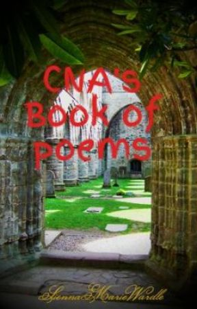 CNA's Book of poems by SiennaMarieWardle