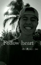 Follow heart by idkmyn_me