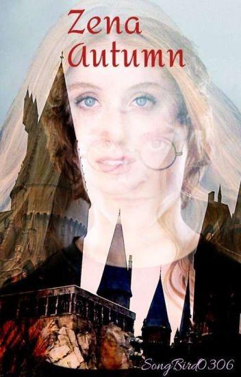 Zena Autumn ~ A Harry Potter Fanfiction