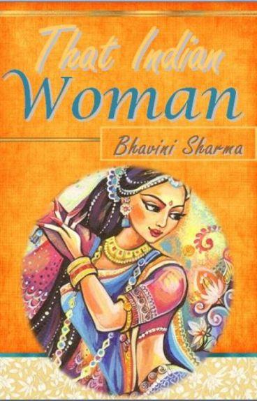 That Indian Woman  #Wattys2016