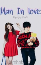 man in love (myungzy fanfiction) one shot by kimhnbinxx