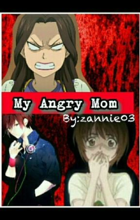 My Angry Mom by zannie03