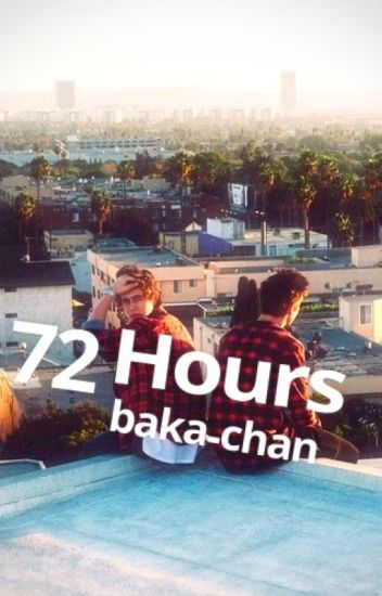 72 Hours - Cash A.U. (Editing)