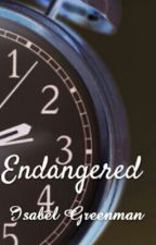Endangered by bellagreenman37