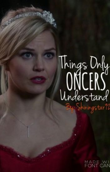 Things Only Oncers Understand
