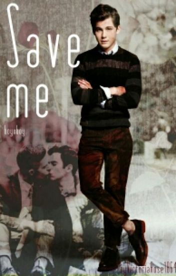 Save me (boyxboy) {Book2}
