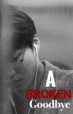 The Broken Goodbye(Exo Kai FF) by jadaautumn