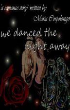 We danced the night away (girlxgirl) by rastamommy32
