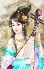 [ XUYÊN KHÔNG] [ 15+] Vương phi, người có thể làm vợ hạ thần không?? by NguynNguyn28