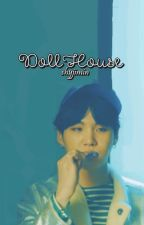 Dollhouse ⇒ Min Yoongi by shyjimin