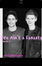 Life Ain't a Fanasty by Dianneisthebest