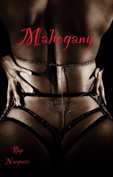 Mohagony (Urban Fiction)