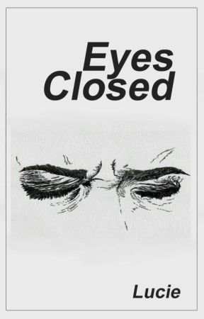 Eyes Closed by DrownedInk