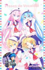 ♡ Frases de Vocaloid ♡ by make_hatsune