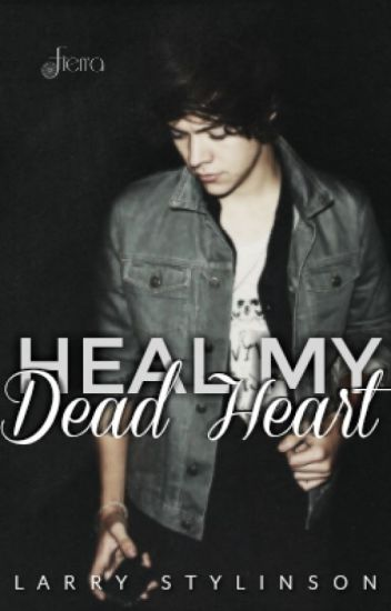 Heal My Dead Heart ❅ l.s