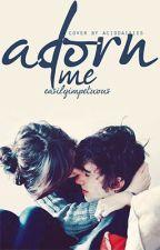 Adorn Me: Book 2 by Crvdee