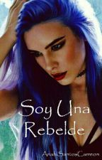 Soy una rebelde by AnaSansC
