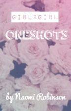 girlxgirl oneshots by Naomi_Robinson