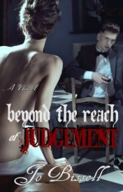 Beyond the Reach of Judgement by jobissell