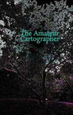 The Amateur Cartographer by AudreyMSchultz