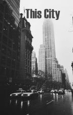 This City by rebeccablud