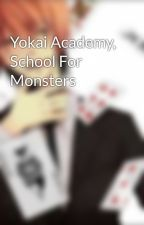 Yokai Academy, School For Monsters by pizZiCcato