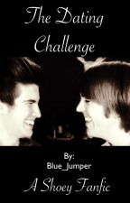 The Dating  Challenge ( A Shoey fanfic) by Blue_Jumper