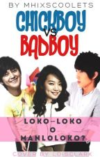 Chickboy vs. Badboy by alwaysHagGard_23