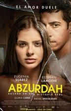 #Abzurdah #Frases♡ by AlaskaYoungg31