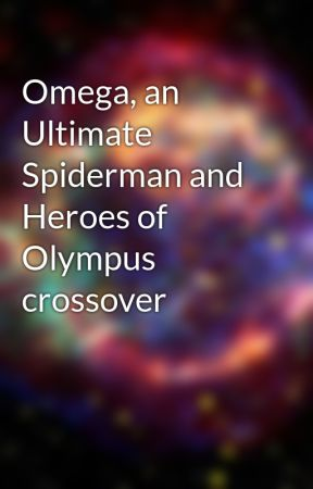 Omega, an Ultimate Spiderman and Heroes of Olympus crossover by GeekGalaxyGirl