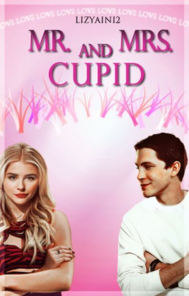 Mr. and Mrs. Cupid [#Wattys2016]