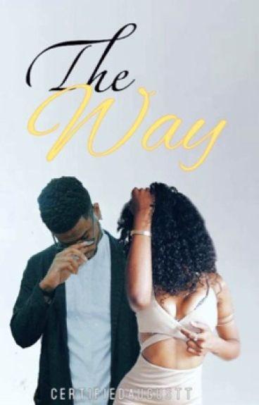 The Way ♡ | Bryson Tiller