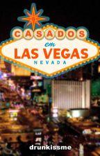 Casados em Las Vegas by allthelovz