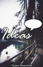 ✎ Ideas by TeamShawties