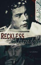 Reckless Abandon //l.s//próximamente by larrystalker