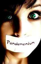 Pandemonium by SpiritedDreaming