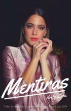 MENTIRAS|| JorTini by AreLu_28