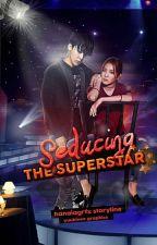 Seducing the Superstar by hanaiagrfx