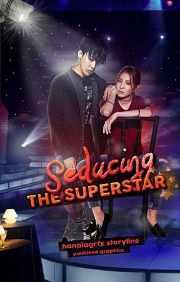 Seducing the Superstar