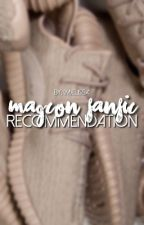 ✧ magcon fanfic recommendation ✧ by c-champangemami