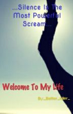 Welcome to my life... by _Better_Killer_