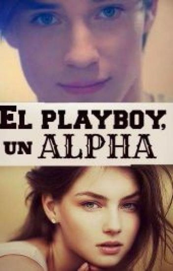 EL PLAYBOY UN ALPHA