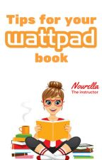 Tips for your Wattpad book by nourella